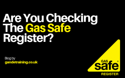 Are You Checking the Gas Safe Register?